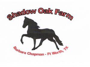 Shadow Oak Farm, Barbara Chapman - Ft. Worth, TX